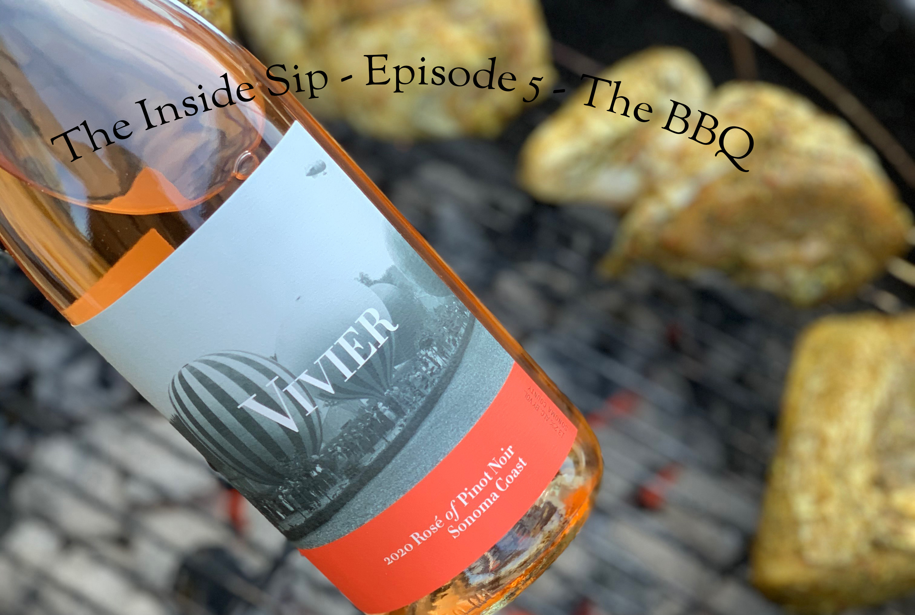 The Inside Sip – Episode 5 – The BBQ